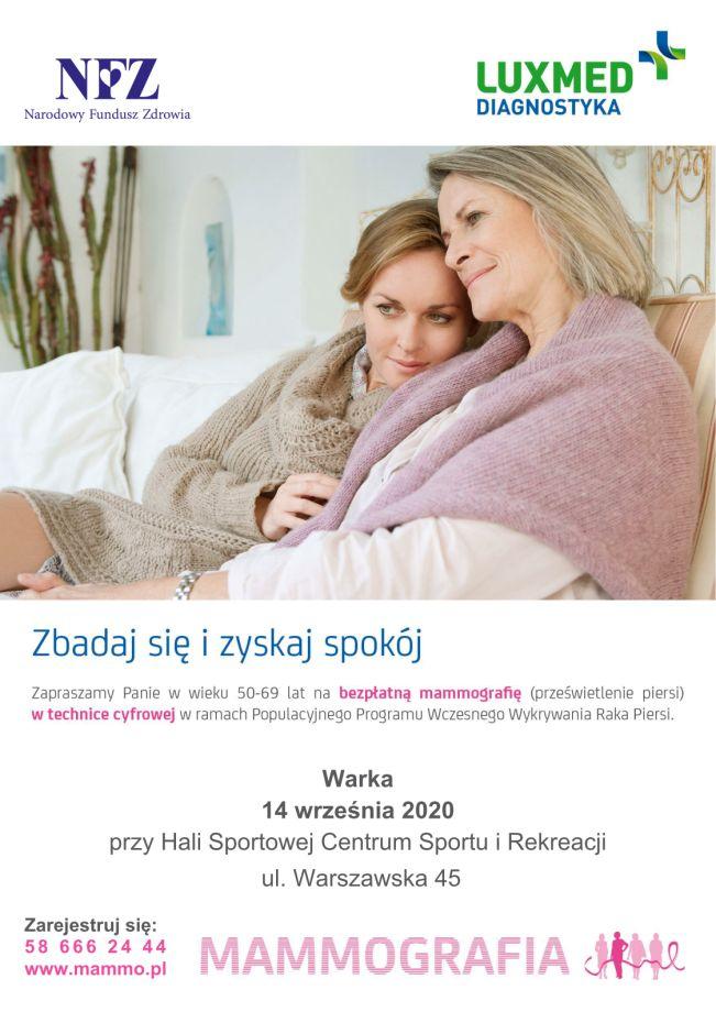 Zbadaj się i zyskaj spokój Zapraszamy Panie W Wieku 50-69 lat na bezpłatną mammografię (prześwietlenre piersi) w technice cyfrowej W ramach Populacyjnego Programu Wczesnego Wykrywania Raka Piersi przy Hali Sportowej Centrum Sportu i Rekreacji  ul. Warszawska 45  Zarejestruj się: 586662444 www.mammo.pl NFZ LuxMED Narodowy Fundusz Zdrowia DNKA