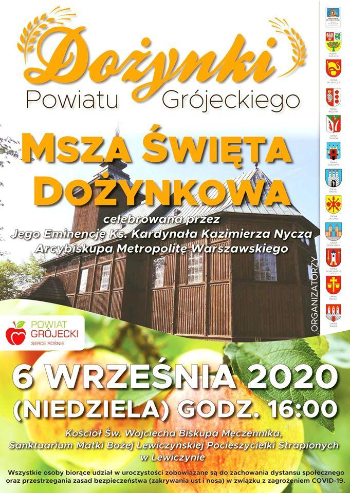Dożynki Powiatu Grójeckiego - 6 września 2020 godz. 16:00 - Lewiczyn.